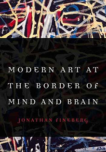 Modern Art at the Border of Mind and Brain