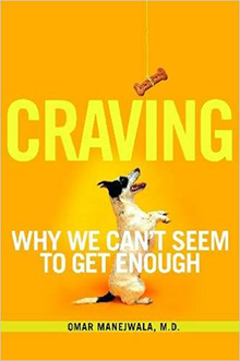 Craving: Why We Can't Seem to Get Enough You are here: