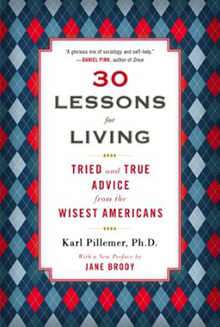 30 Lessons in Living: Tried and True Advice from the Wisest