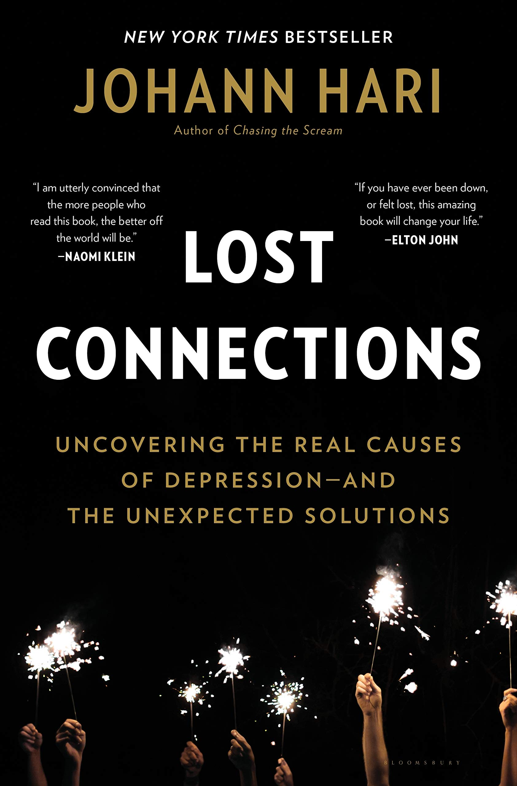 Lost Connections: Uncovering the Real Causes of Depression—and the Unexpected Solutions